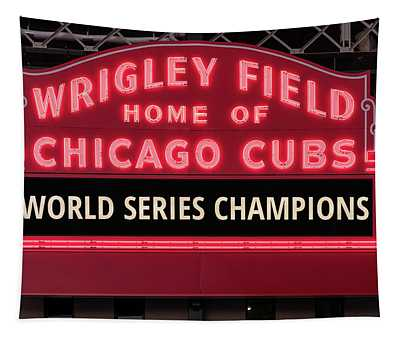Wrigley Field Marquee Cubs World Series Champs 2016 Front Tapestry