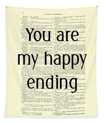 You Are My Happy Ending Tapestry