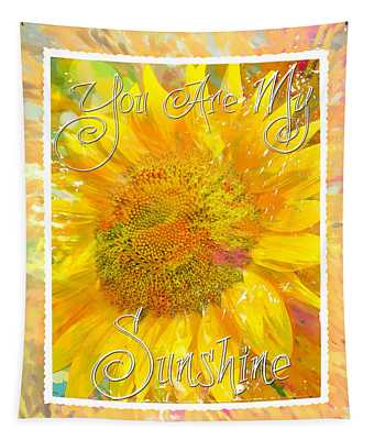 You Are My Sunshine 2 Tapestry