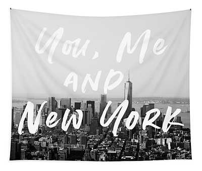 You Me And New York- Art By Linda Woods Tapestry