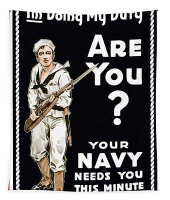Your Navy Needs You This Minute Tapestry