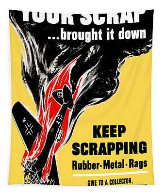 Your Scrap Brought It Down  Tapestry