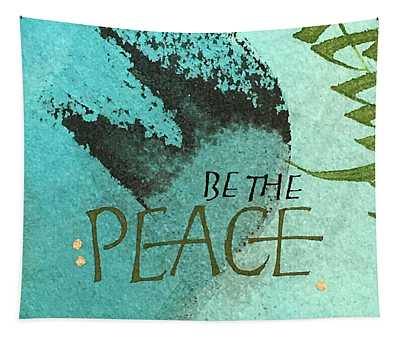 Be The Peace Tapestry