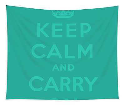 Keep Calm And Carry On, Teal Tapestry