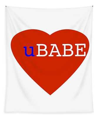 Love U Babe Tapestry