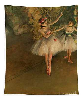 Tapestry featuring the painting Two Dancers On A Stage by Edgar Degas