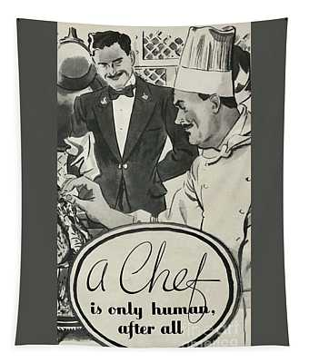 A Chef Is Only Human After All Tapestry