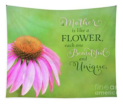 A Mother Is Lke A Flower Tapestry