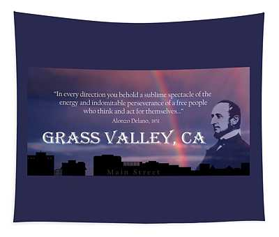 Alonzo Delano Grass Valley Quote Tapestry