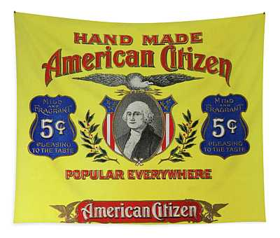 American Citizen 5 Cent Cigars Tapestry