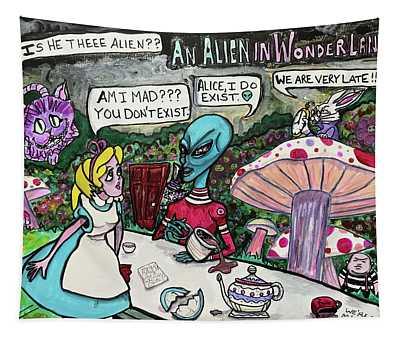 An Alien In Wonderland Tapestry