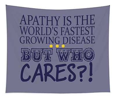 Apathy Tapestry