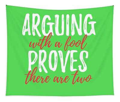 Arguing Tapestry