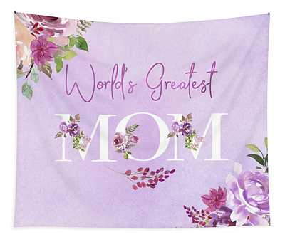 World's Greatest Mom 2 Tapestry