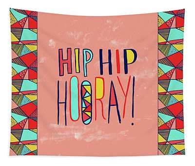 Hip Hip Hooray Tapestry