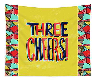 Three Cheers Tapestry
