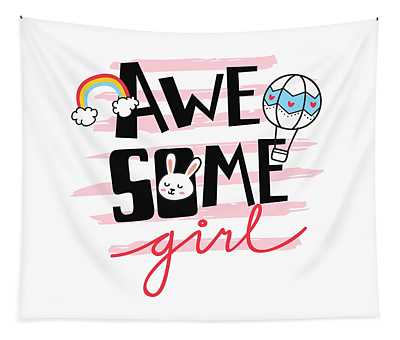 Awesome Girl - Baby Room Nursery Art Poster Print Tapestry