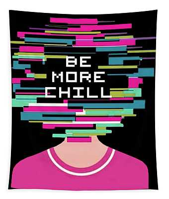 Be More Chill Tapestry