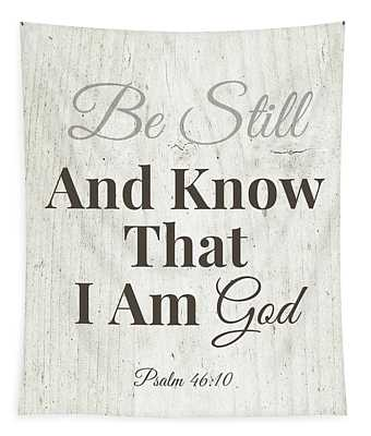 Be Still And Know That I Am God- Art By Linda Woods Tapestry
