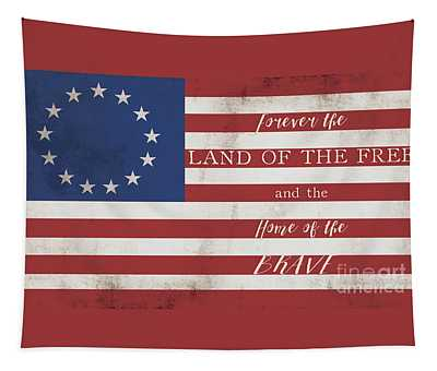 Betsy Ross Flag Land Of Free Home Of Brave Tapestry