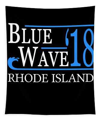 Blue Wave Rhode Island Vote Democrat 2018 Tapestry