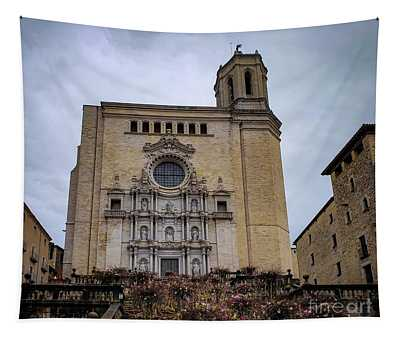 Cathedral Of Girona  Tapestry