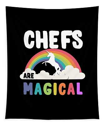 Tapestry featuring the digital art Chefs Are Magical by Flippin Sweet Gear