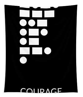 Courage Morse Code- Art By Linda Woods Tapestry