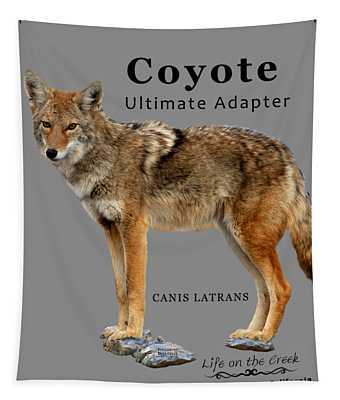 Coyote Ultimate Adaptor Tapestry