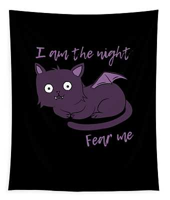 Cute Halloween Cat I Am The Night Fear Me Tapestry