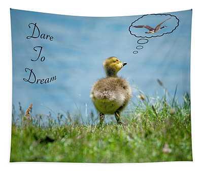 Dare To Dream Tapestry