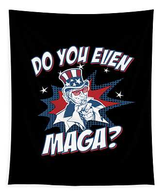 Tapestry featuring the digital art Do You Even Maga by Flippin Sweet Gear