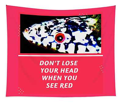 Tapestry featuring the photograph Don't Lose Your Head When You See Red by Judy Kennedy