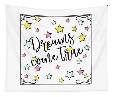 Dreams Come True - Baby Room Nursery Art Poster Print Tapestry