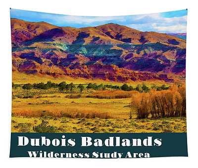 Dubois Badlands Tapestry
