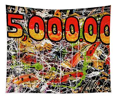 Five Thousand Smackers Tapestry