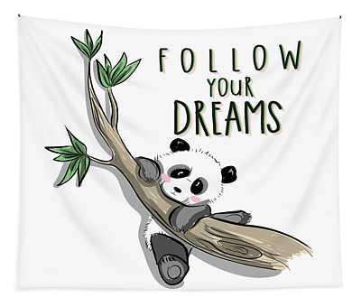 Follow Your Dreams - Baby Room Nursery Art Poster Print Tapestry