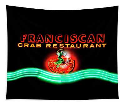Franciscan Crab Restaurant Sign Tapestry