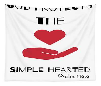 God Protects The Simple Hearted Tapestry