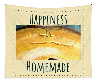 Tapestry featuring the painting Happiness Is Homemade #3 by Maria Langgle