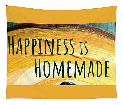 Tapestry featuring the painting Happiness Is Homemade by Maria Langgle