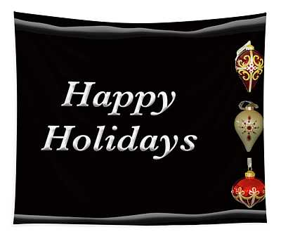 Happy Holidays Ornaments Black Tapestry
