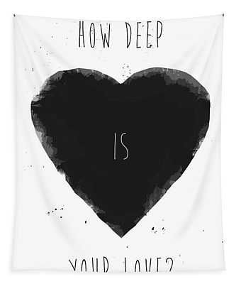 How Deep Is Your Love? Tapestry