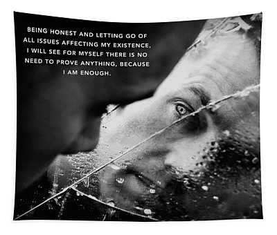 I Am Enough Part 3 Tapestry