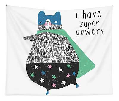 I Have Super Powers - Baby Room Nursery Art Poster Print Tapestry