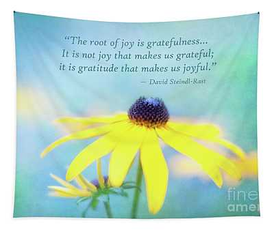 Joy And Gratefulness Tapestry