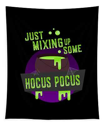 Just Mixing Some Hocus Pocus Halloween Witch Tapestry