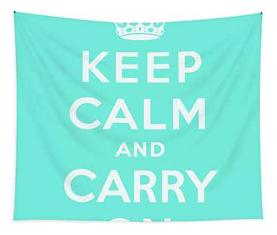Keep Calm And Carry On, Cyan Tapestry
