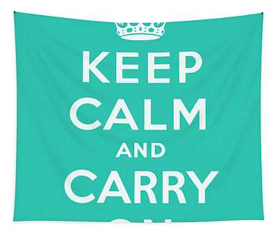 Keep Calm And Carry On, Teal Green Tapestry