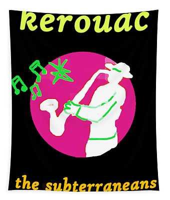 Kerouac Subterraneans Tapestry